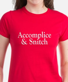Accomplice & Snitch Tee