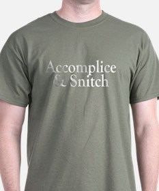 Accomplice & Snitch T-Shirt