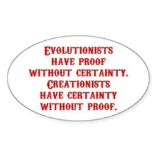Evolutionists have proof with Oval Decal