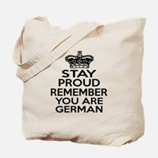Stay Proud Remember You Are German Tote Bag