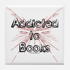 Addicted to Books! 2 Tile Coaster