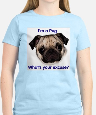"""""""I'm a Pug - what's your excu Ash Grey T-Shirt"""