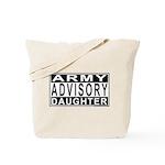 Army Daughter Advisory Tote Bag
