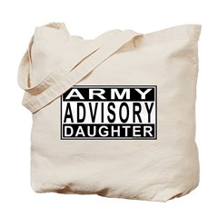 Army Daughter Advisory Tote Bag