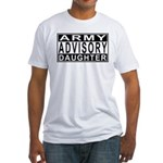 Army Daughter Advisory Fitted T-Shirt