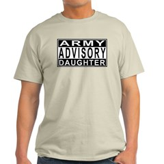 Army Daughter Advisory T-Shirt