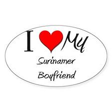 I Love My Surinamer Boyfriend Oval Decal