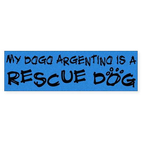 Rescue Dog Dogo Argentino Bumper Sticker