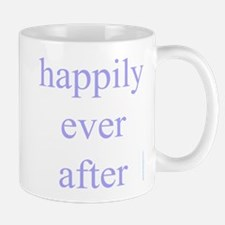 327. happily ever after ... Mug