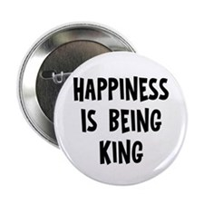"Happiness is being King 2.25"" Button (10 pack)"