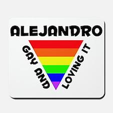 Alejandro Gay Pride (#006) Mousepad