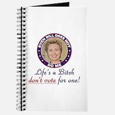 Life's a Bitch Hillary Journal