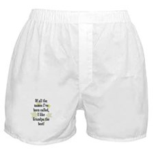 Of all the names I've been ca Boxer Shorts