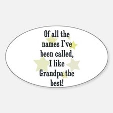 Of all the names I've been ca Oval Decal