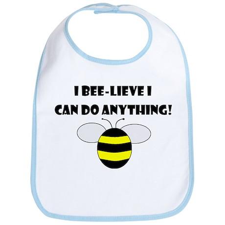 BEE-LIEVE/ANYTHING Bib