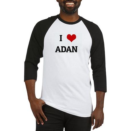I Love ADAN Baseball Jersey