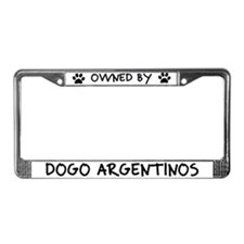 Owned by Dogo Argentinos License Plate Frame