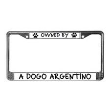 Owned by a Dogo Argentino License Plate Frame