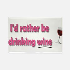 I'd Rather Be Drinking Wine Magnets