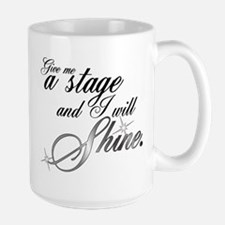 Give me a stage Mugs