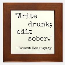 Write Drunk Framed Tile