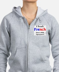 teach french Sweatshirt