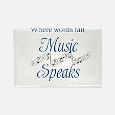 WHERE WORDS FAIL MUSIC SPEAKS Magnets