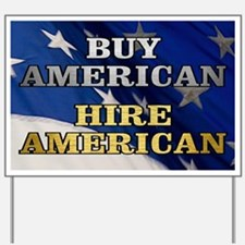 BUY HIRE AMERICAN Yard Sign