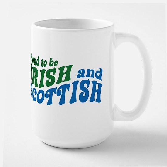 Proud to be Irish and Scottish Mugs