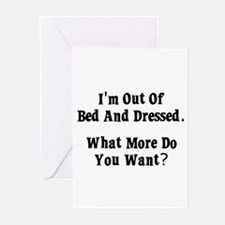 I'm Out Of Bed And Dressed. W Greeting Cards (Pk o