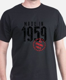 Made In 1959, All Original Parts T-Shirt