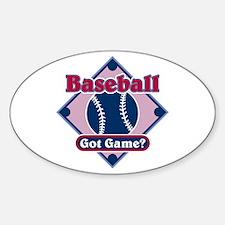 Baseball Got Game? Oval Decal