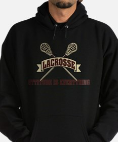Lacrosse Attitude Is Everything Sweatshirt