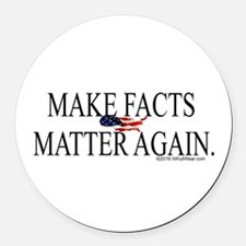 Make Facts Matter Again Round Car Magnet