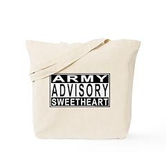 Army Sweetheart Advisory Tote Bag