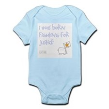 Infant Body Suit - Born Fighting For Justice 1