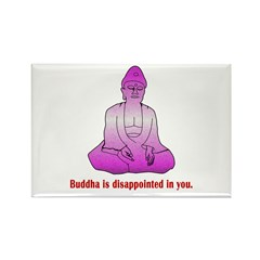 Buddha is Dissapointed Rectangle Magnet