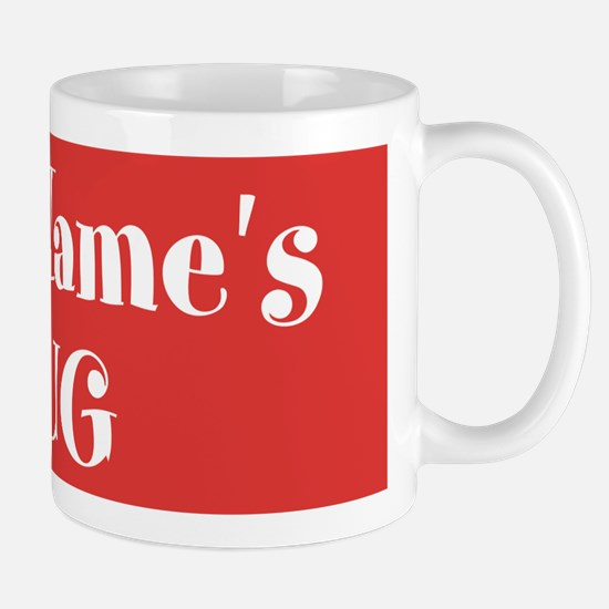 RED Personalized Mug