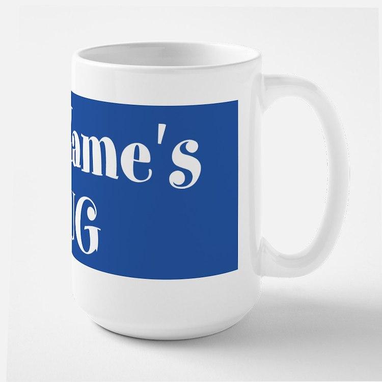 BLUE Personalized Large Mug