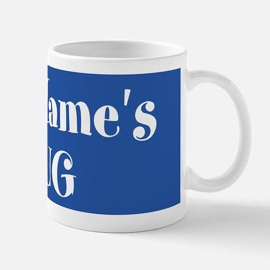 BLUE Personalized Mug