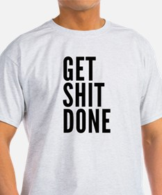 Cute Bitches get shit done T-Shirt