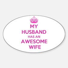 mu husband has an awesome wife Decal