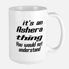 Asian Thing You Would Not Understand Large Mug