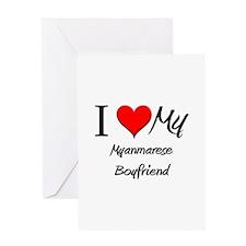 I Love My Myanmarese Boyfriend Greeting Card