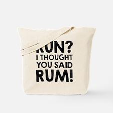 Run Rum Tote Bag