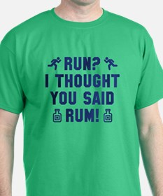 I Thought You Said Rum T-Shirt
