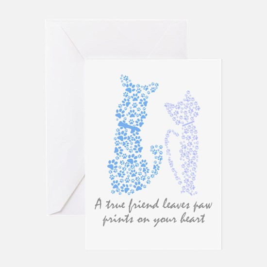 A true friend leaves paw prints on Greeting Cards