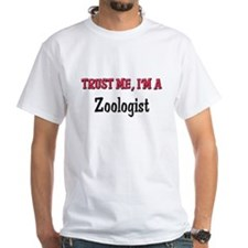 Trust Me I'm a Zoologist Shirt