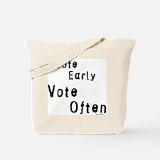 """Vote Early Vote Often"" Tote Bag"