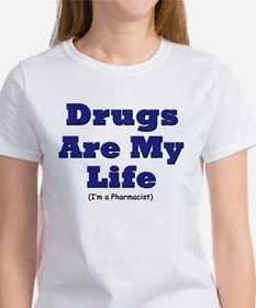 drugs_life T-Shirt